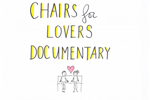 Chairs for Lovers Documentary